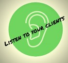 Listen to your clients (1)